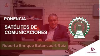 Satélites de Comunicaciones #FIECyT #CET1