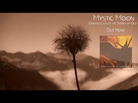 Mystic Moon - Babylon...As Forsaken Ruins (Official Lyric Video)