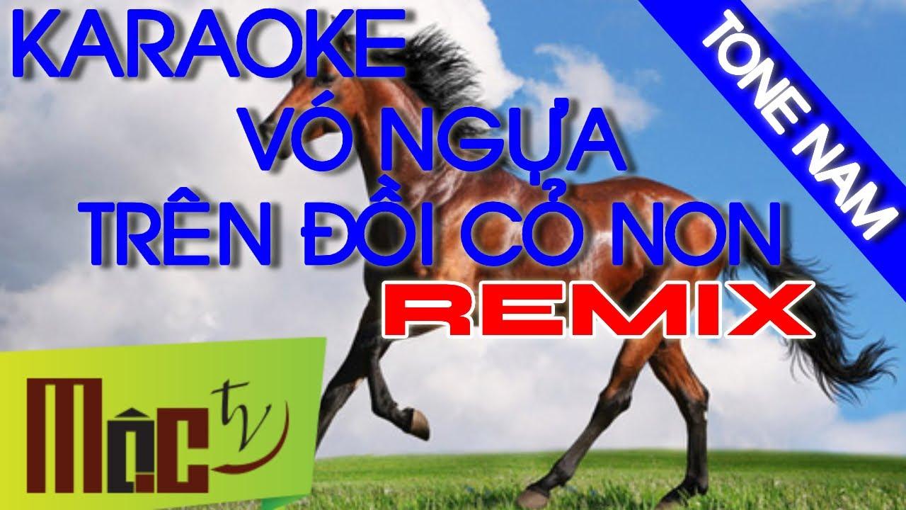 KARAOKE Vó Ngựa Trên Đồi Cỏ Non REMIX - Tone Nam | Nhạc Sống