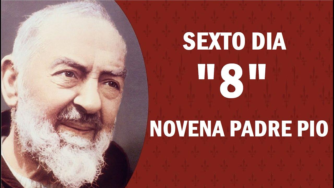 Novena al Padre Pio de Pietrelcina Octavo día de Oración a San Pio Lunes 19 setiembre 2020