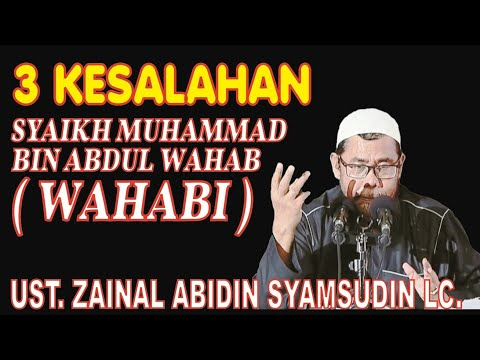 """3 Kesalahan Syaikh Muhammad Bin Abdul Wahab """"WAHABI"""""""