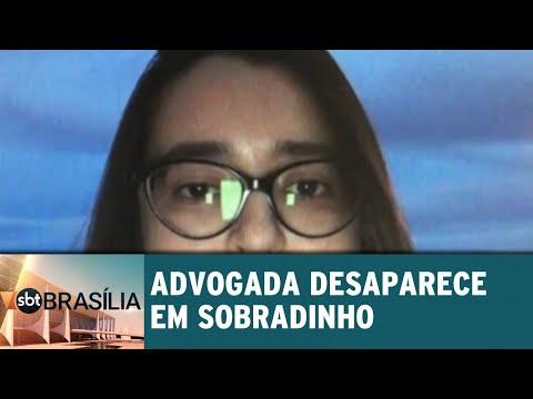 Advogada desaparece em sobradinho | SBT Brasília 27/06/2018