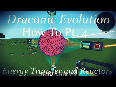 Draconic Evolution How To Pt. 4: Energy Transfer and Reactors