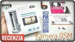 Kamera na kartę SIM GSM WiFi HD ORLLO SIMPLE 3G Recenzja test opinia | ForumWiedzy