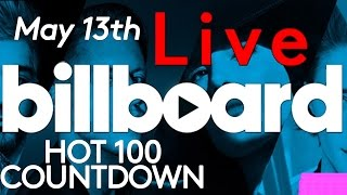 Live! billboard hot 100 top 10 official countdown: may 13th early release!