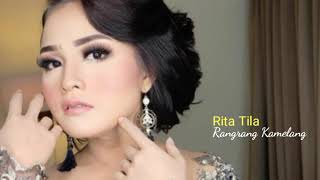 Download Lagu Rita Tila - Rangrang Kamelang mp3