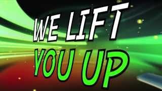We Lift You Up Lyrics
