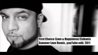 FirstChoice (Love & Happiness) Cubanix Summer Love mix