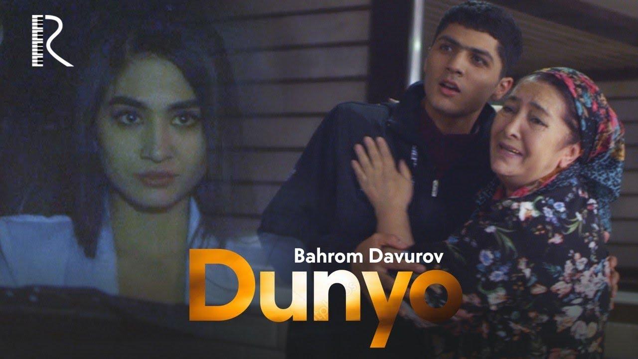 Bahrom Davurov — Dunyo   Бахром Давуров — Дунё