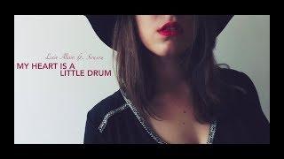 Lucie Allain ft. Sousou - My Heart Is A Little Drum (Audio)