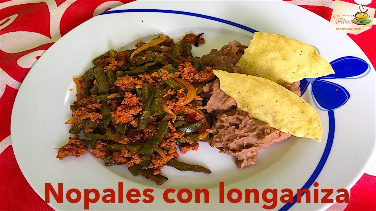 Nopales con longaniza receta de la abuelita youtube for Cocinar una tarde para toda la semana