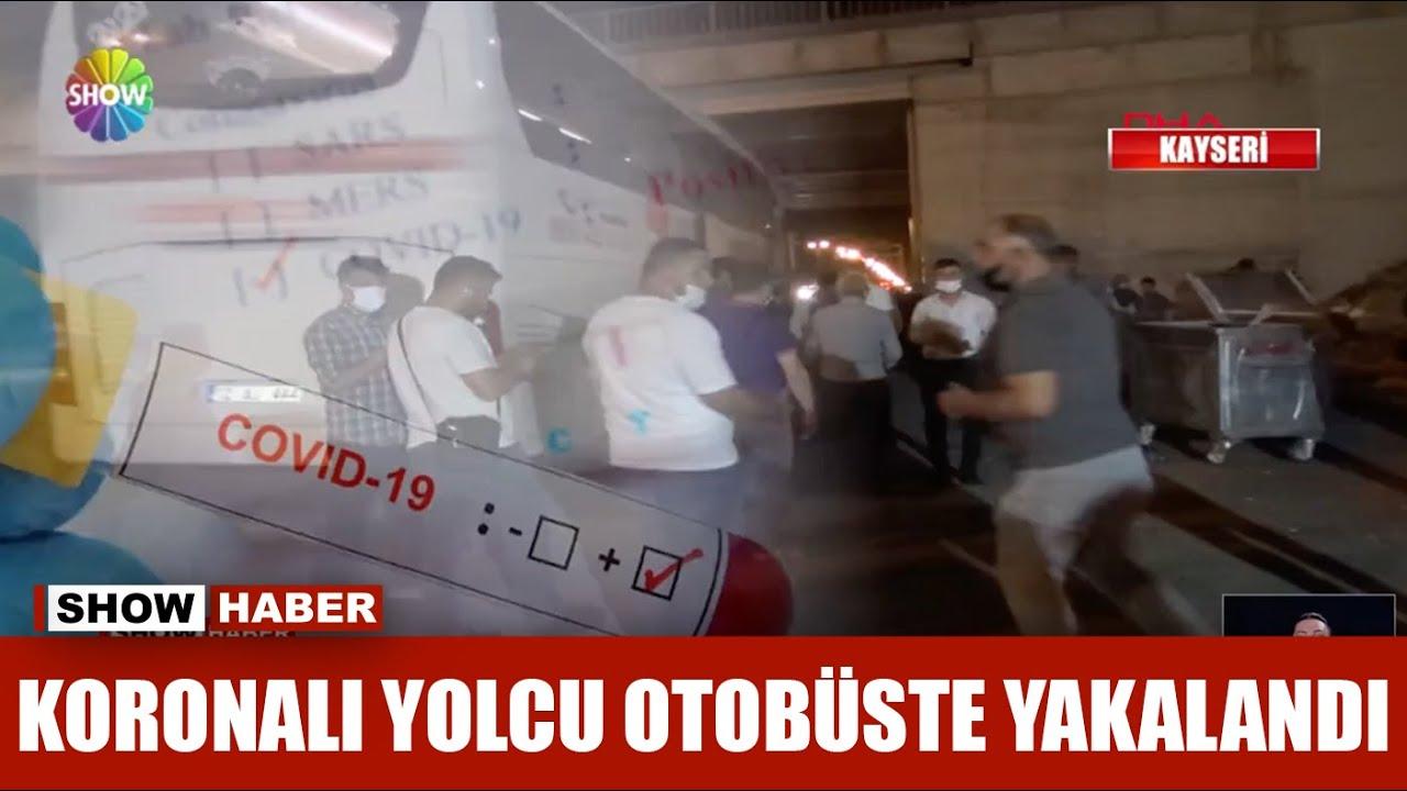 Koronalı yolcu otobüste yakalandı