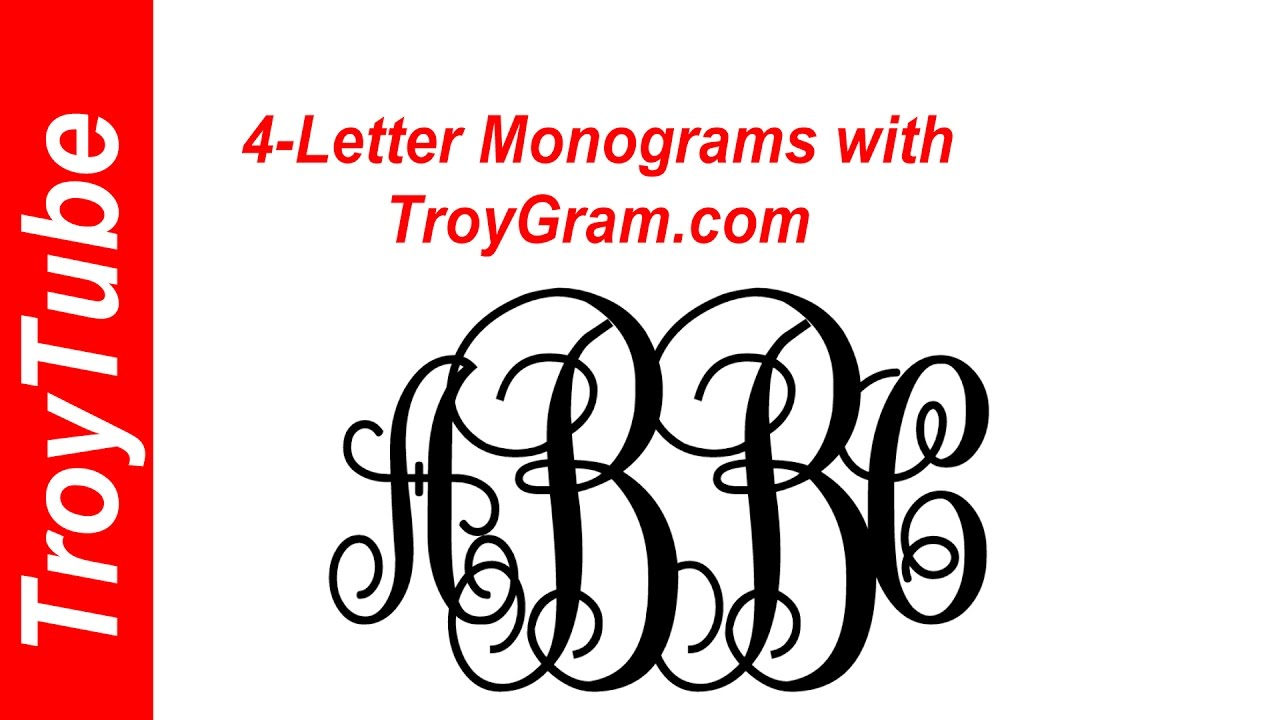 Now you can do 4 Letter monograms with TroyGram.  YouTube