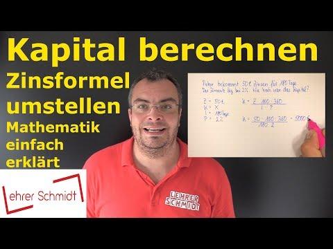 Kapital Berechnen - Zinsformel Umstellen   Zinsrechnung   Lehrerschmidt