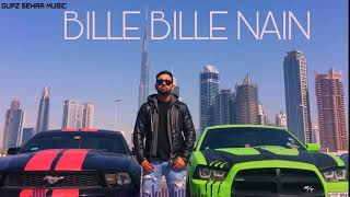 bille-bille-naina-waliye-gupz-sehra-song-latest-punjabi-songs-2020