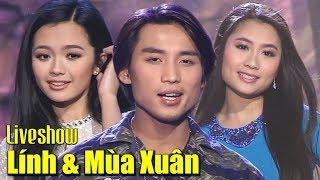 Liveshow NGƯỜI LÍNH VÀ MÙA XUÂN - Đan Nguyên, Hoàng Thục Linh, Tâm Đoan, Hà Thanh Xuân, Cát Lynh