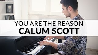 Calum Scott - You Are The Reason | Piano Cover