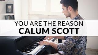 Calum Scott - You Are The Reason | Piano Cover + Sheet Music