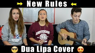 Dua Lipa - New Rules (COVER by Stay Serena ft. CESCA and ERIC ZANONI)