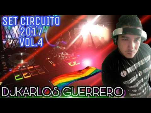Musica De Antro - Circuit mix 2017 Vol 4 DjKarlos Guerrero