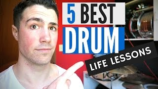 5 Lessons Drums Taught Me About Life
