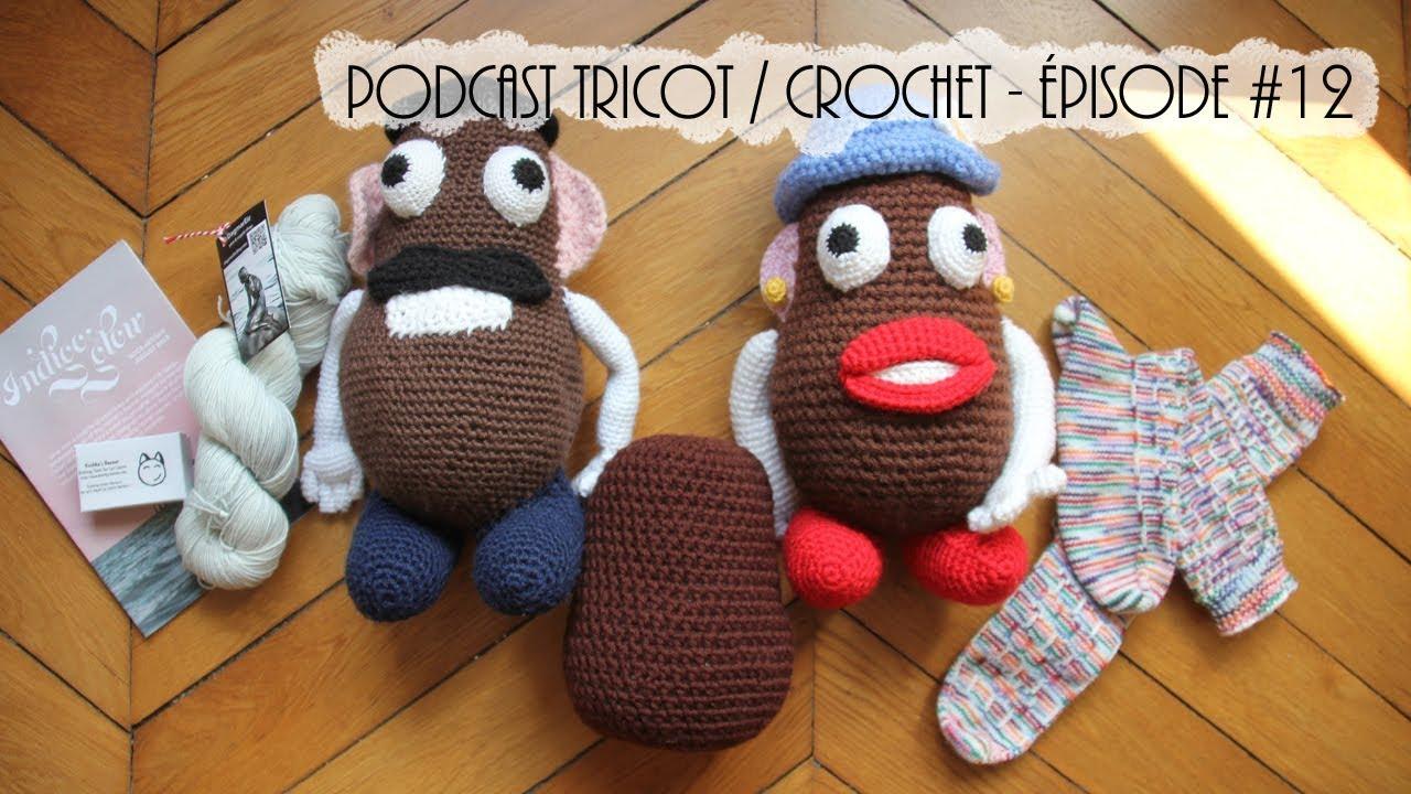 Download Podcast tricot / crochet - Episode #12 - Celle qui parle au gars derrière la caméra