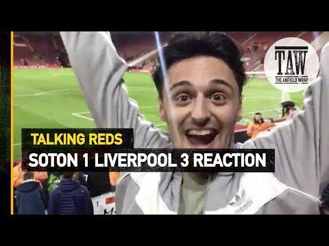 Southampton 1 rpool 3  Talking Reds