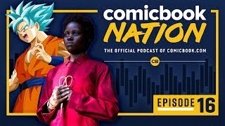 ComicBook Nation Podcast Episode #16 - Anime Preview & Us Review