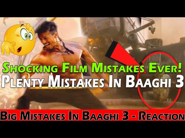 Big Mistakes In Baaghi 3 | Plenty Mistakes In Baaghi 3 | Tiger Shroff | Reaction