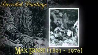 Max Ernst - A German Painter - Surrealism Video 2 of 6