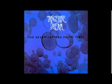 Tangerine Dream - Seven Letters from Tibet [full album]