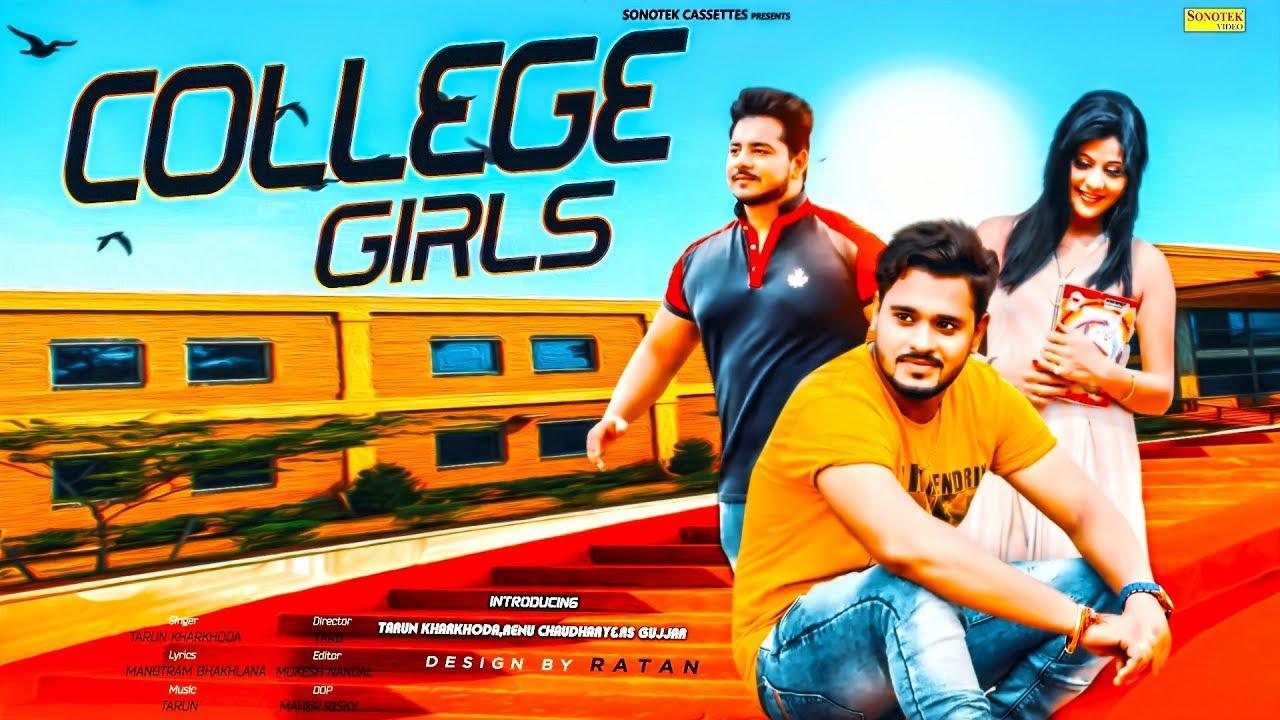 College Girls | Tanu Kharkhoda, Renu ,RB Gujjar | New Haryanvi Song 2019|Latest Haryanvi Songs