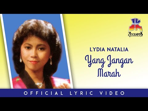 Lydia Natalia - Yang Jangan Marah (Official Lyric Video)