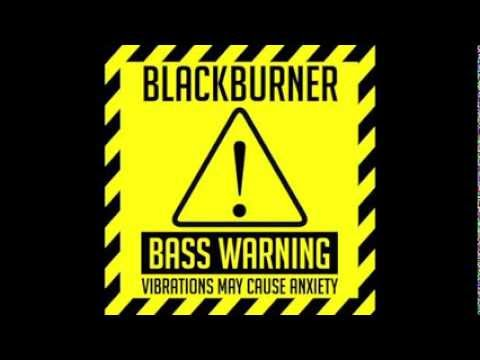 Download Blackburner - Burn (BassWarning!)