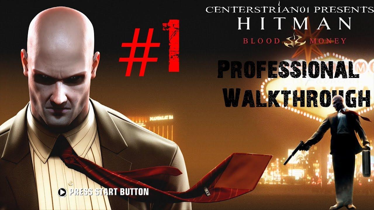 Hitman Blood Money Professional Walkthrough Part 1 Death Of A Showman Centerstrain01 Youtube