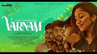 Varnam Short Film   Karthik Krishna M   Harikrishnan N  Shwetha Poornima  Akshay
