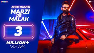AMRIT MAAN - Marji De Malak ( Full Video ) | Aate Di Chidi | Latest Punjabi Songs 2018