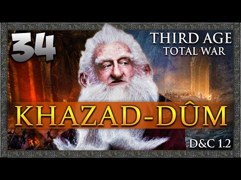 THE WAR OF THE RING BEGINS! Third Age Total War: Divide & Conquer - Khazad-dûm Campaign #34