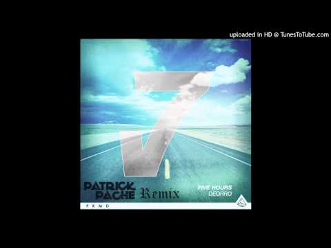 Deorro - Five Hours (Patrick Pache Bootleg)