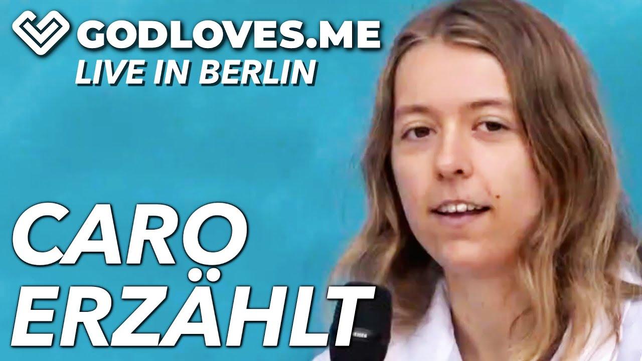 CARO ERZÄHLT AUS IHREM LEBEN  God Loves Me   Live in Berlin