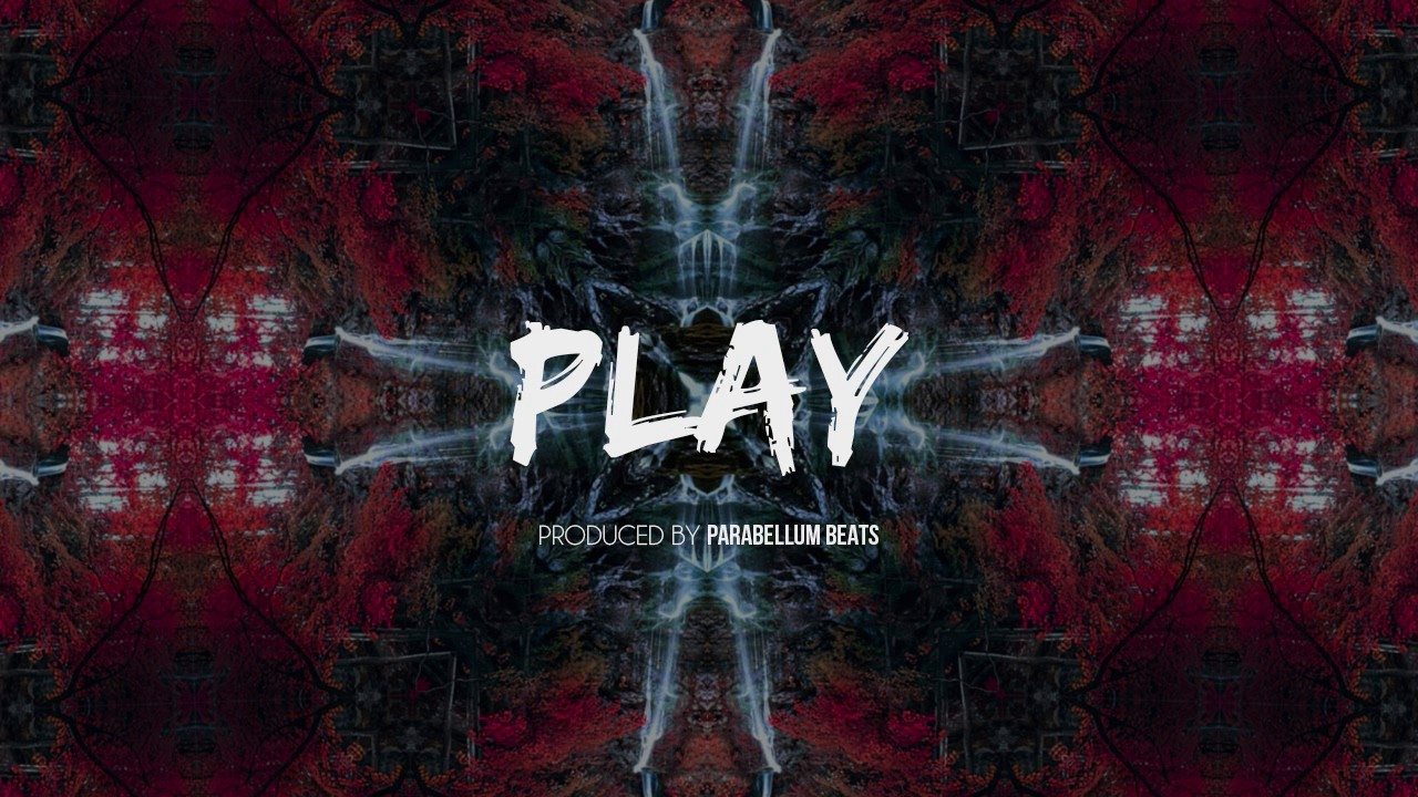 PLAY - TRAP BEAT INSTRUMENTAL (A Vendre / For Sale) [Prod  by Parabellum  Beats]