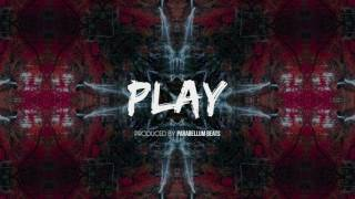 PLAY - TRAP BEAT INSTRUMENTAL (A Vendre / For Sale) [Prod. by Parabellum Beats]