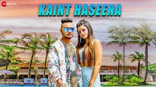 Kaint Haseena - Official Music Video | Aanik
