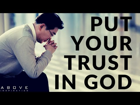 PUT YOUR TRUST IN GOD | Let God Direct Your Path - Inspirational & Motivational Video