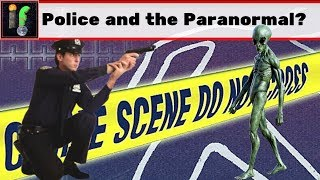 Police and the Paranormal. strange sightings from first responders.