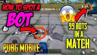 How to spot a BOT ||😱99 bots in a match ?? PUBG mobile || Online mobile game