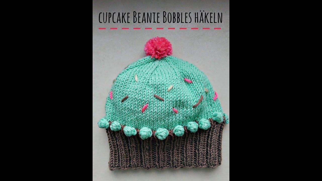 Cupcake Beanie Bobbles Häkeln Youtube