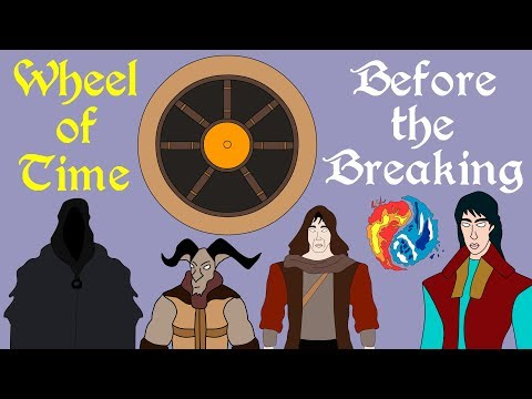 Wheel of Time: Before the Breaking