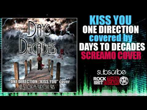 One Direction-Kiss You(Screamo cover) - YouTube
