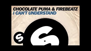 Chocolate Puma & Firebeatz - I Can